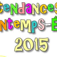 Tendances mode printemps-été 2015