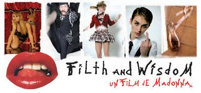 Filth and Wisdom, le premier film réalisé par Madonna