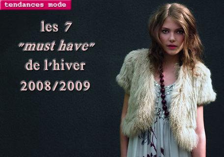 les 7 pièces incontournables de la mode Automne_Hiver 2008/2009