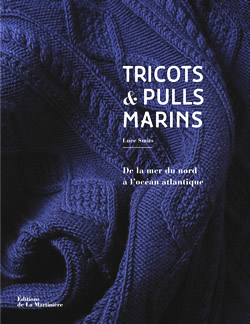Tricots et pulls marins, De la mer du Nord à l'océan Atlantique de Luce Smits