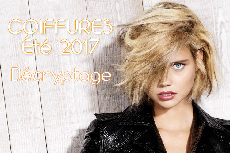 Décryptage des nouveautés coiffures du printemps-été 2017