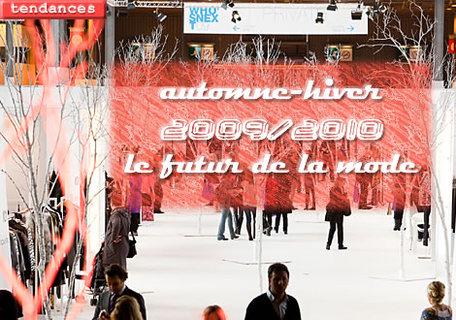 le futur de la mode automne-hiver 2009/2010