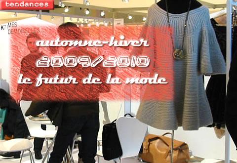 Tendances mode Automne-Hiver 2009/2010