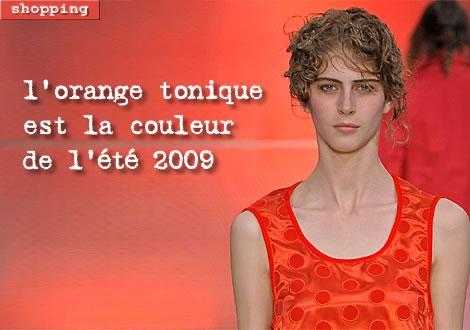 l'orange tonique est la couleur de l'été 2009