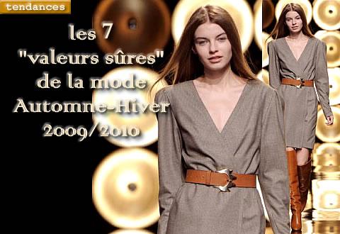 les 7 valeurs sûres de la mode automne-hiver 2009/2010