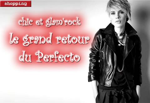 le perfecto, un des 'must have' de l'automne-hiver 2009/2010