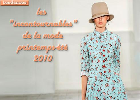 Incontournable de la mode printemps-été 2010
