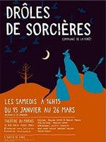 Drôles de sorcières au théâtre du Marais