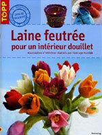 'Laine feutrée pour un intérieur douillet' de Petra Dechêne et Françoise Blandeau