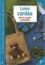 'Laine cardée : Petits sujets incrustés' de Caroline Jacquet