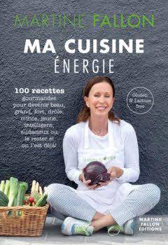 Ma cuisine énergie de Martine Fallon