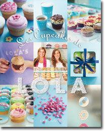 'Les Cupcakes de Lola', édité par Larousse