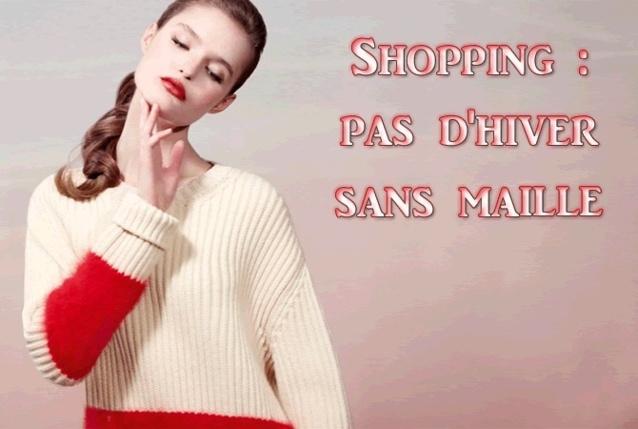 shopping de l'automne-hiver 2012-2013 : pas d'hiver sans maille