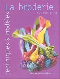 Broderies : Techniques et modèles de Marie-Noelle Bayard (Edtions Solar)
