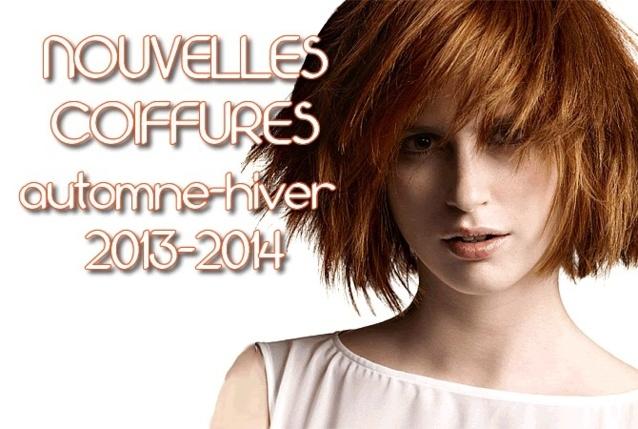 Nouvelles coupes et coiffures tendances Automne 2013/Hiver 2014