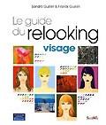 Le Guide du relooking visage de Sandra Guérin et Franck Guérin