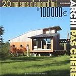20 maisons d'aujourd'hui à 100 000 €, Olivier Darmon