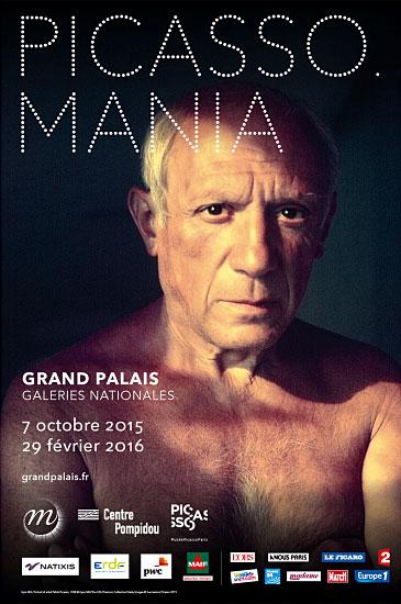 Affiche de l'exposition Picasso.Mania au Grand Palais à Paris (7 octobre 2015 - 29 février 2016)