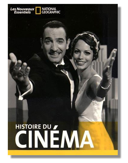 Histoire du cinéma, ouvrage collectif de Daniel Borden, Florian Duijsens, Thomas Gilbert et Adèle Smith