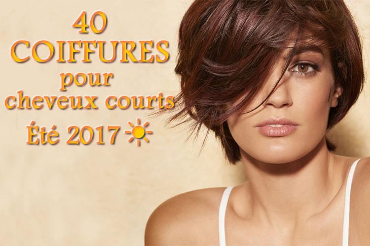 40 nouvelles coiffures pour cheveux courts - été 2017.