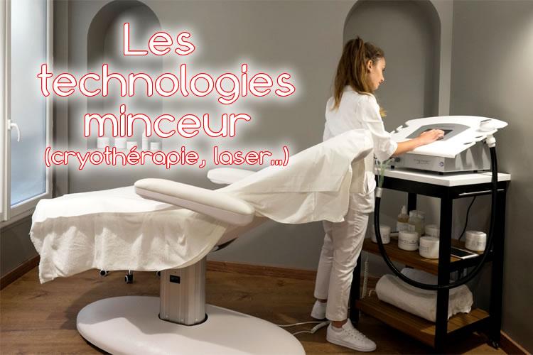 Les  technologies minceur (cryothérapie, laser...)