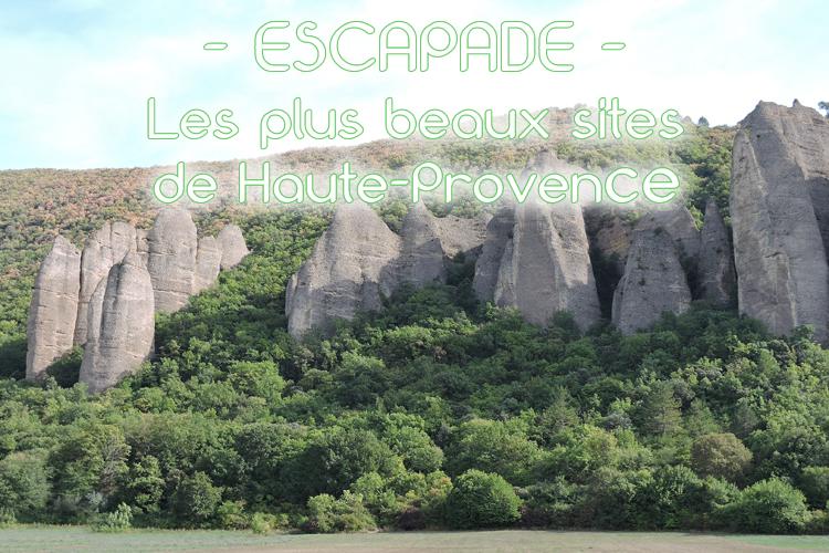 Escapade zen en Haute-Provence autour de Digne-les-Bains