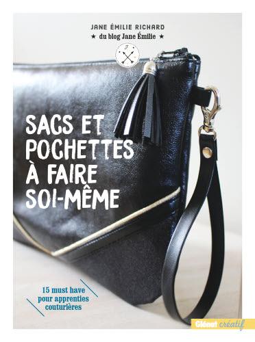 """""""Sacs, pochettes à faire soi-même"""" de Jane Émilie Richard publié par Glénat créatif."""