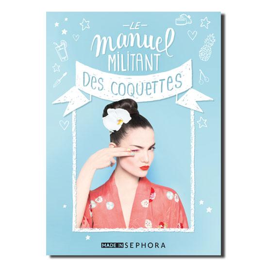 Idée cadeau de Noël Les MOTS n° 17 - Le Manuel militant des Coquettes Sephora