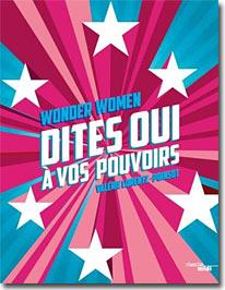 """les conseils de 10 """"power women"""" pour vous aider à réussir"""