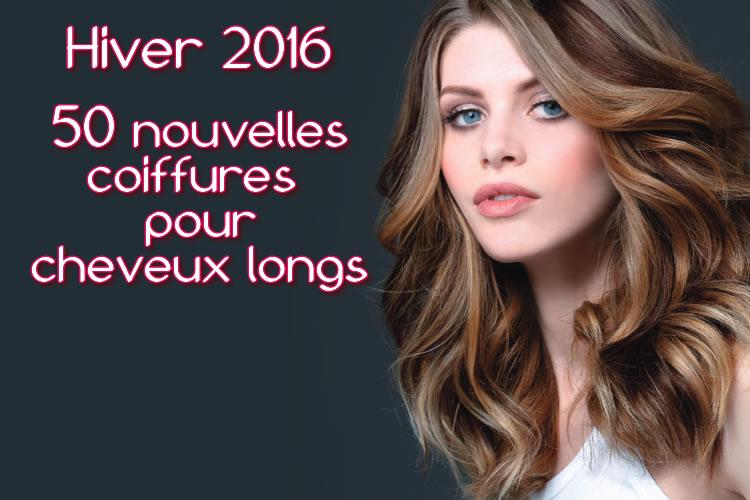 Hiver 2016 : CHEVEUX LONGS - toutes les nouvelles créations coiffures - Coiffure BIGUINE Paris