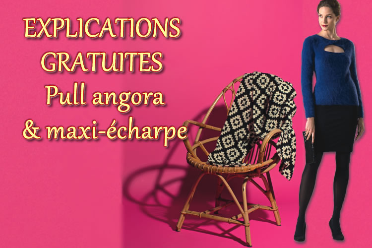 2 modèles gratuits 'spécial fêtes et froid' : pull angora et écharpe-étole