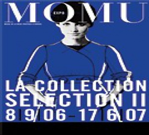 La collection MoMu : sélection II